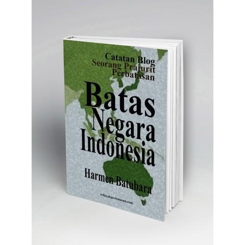 Foto Produk Batas Negara Indonesia dari Buku Perbatasan