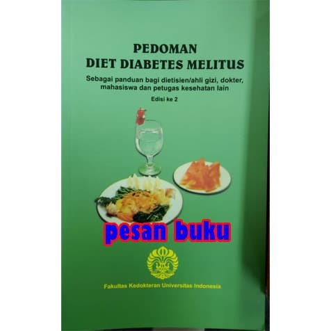 Jual Buku Pedoman Diet Diabetes Melitus Edisi 2 Fkui Jakarta Pusat Pesan Buku Tokopedia