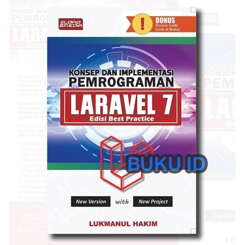 Foto Produk Buku Konsep dan Implementasi Pemrograman Laravel 7 Edisi Best Practice dari Buku ID