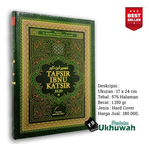 Foto Produk Tafsir Ibnu Katsir Jilid 8 dari TB. Ukhuwah