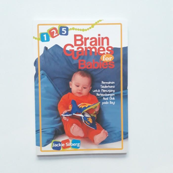 Foto Produk Buku 125 Brain Games for Babies Permainan Mencerdaskan Otak Anak Bayi dari Sahabat Buku Anak