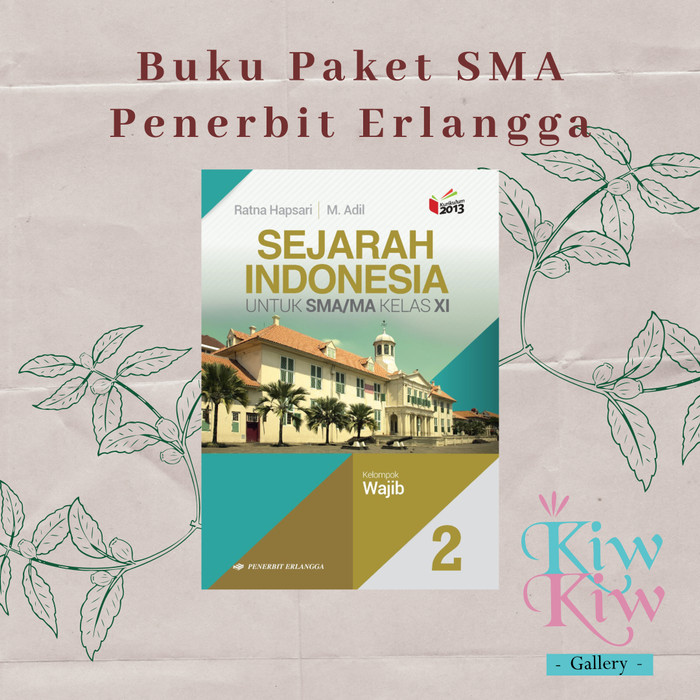 Jual Buku Sejarah Indonesia Kelas Xi 11 Sma Wajib Ratna H Erlangga Jakarta Pusat Kiwkiw Gallery Tokopedia