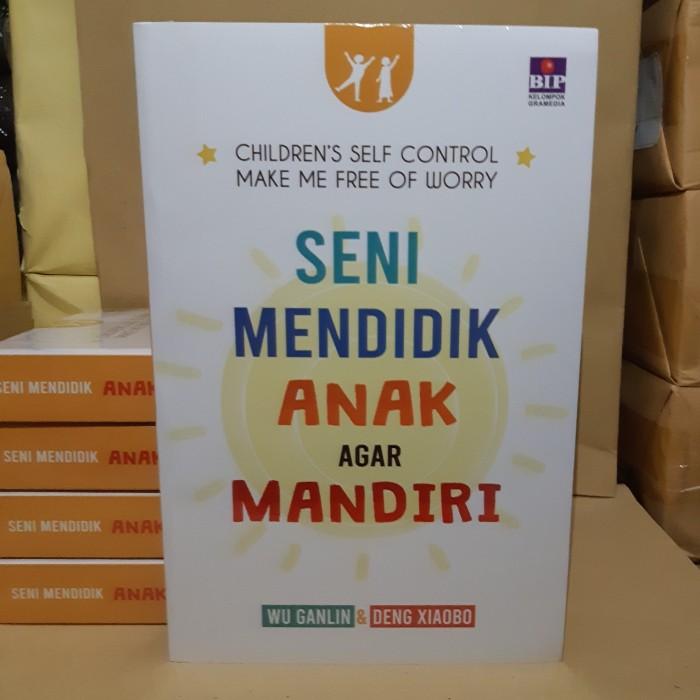 Foto Produk Buku Seni Mendidik Anak Agar Mandiri WU GANLIN & DENG XIAOBO dari Showroom Books