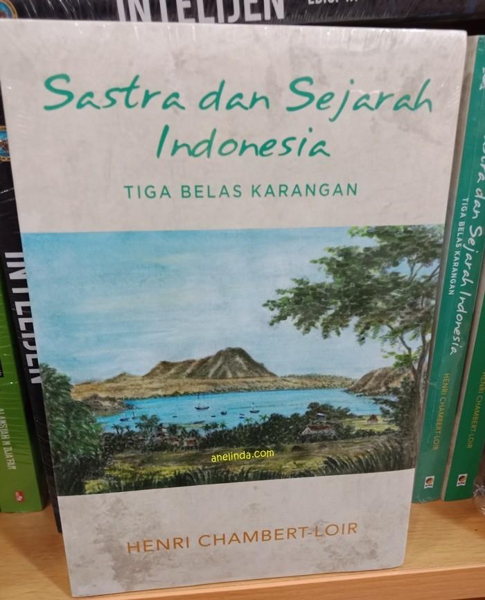 Foto Produk SASTRA DAN SEJARAH INDONESIA - TIGA BELAS KARANGAN dari Anelinda Buku Klasik
