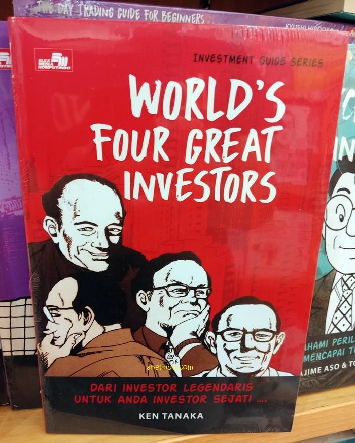 Foto Produk WORLD'S FOUR GREAT INVESTORS - INVESTMENT GUIDE SERIES (BHS INDONESIA) dari Anelinda Buku Klasik