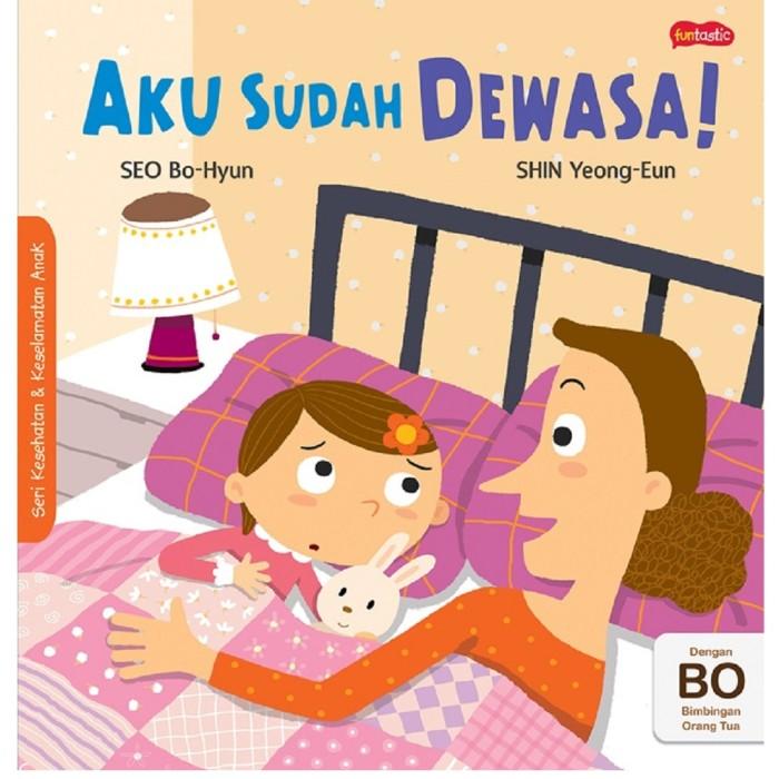 Foto Produk Buku Cerita Aku Sudah Dewasa Berwarna FUll Colour Funtastic Gramedia dari Sahabat Buku Anak