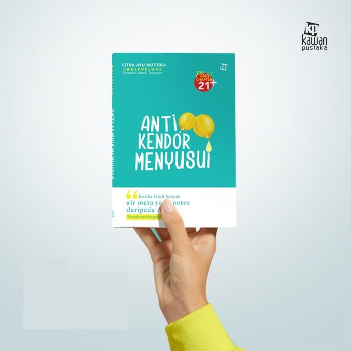 Foto Produk Buku ANTI KENDOR MENYUSUI Citra Ayu Mustika Kawan Pustaka dari Sahabat Buku Anak