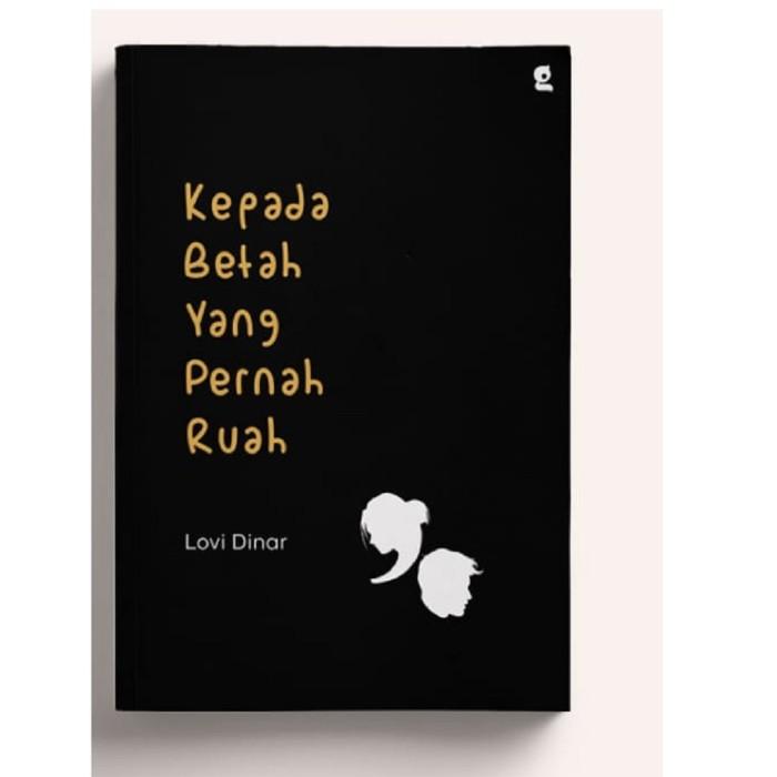 Foto Produk Buku Novel Romance Kepada Betah Yang Pernah Ruah Lovi Dinar Gardien dari Sahabat Buku Anak