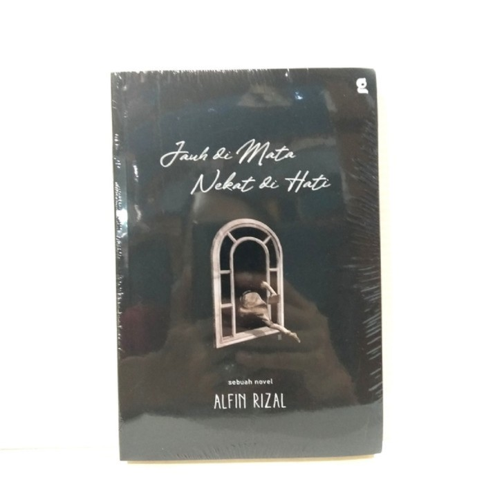 Foto Produk Buku Novel JAUH DI MATA NEKAT DI HATI Alfin Rizal Gardien Mediatama dari Sahabat Buku Anak