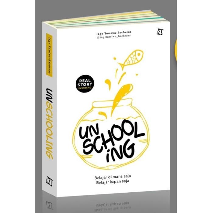 Foto Produk Buku Unschooling Inge Tumiwa Kawan Pustaka dari Sahabat Buku Anak