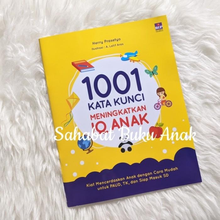 Foto Produk Buku 1001 Kata Kunci Meningkatkan IQ Anak Kiat Mencerdaskan Anak BIP dari Sahabat Buku Anak