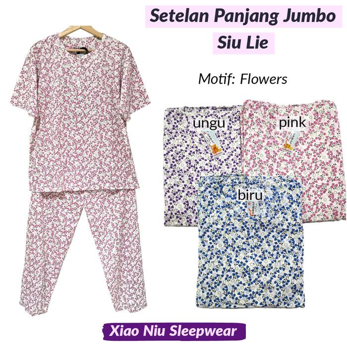 Foto Produk Setelan Baju Tidur Kaos Jumbo Celana Panjang Siu Lie - CP Jumbo dari Xiao Niu Sleepwear