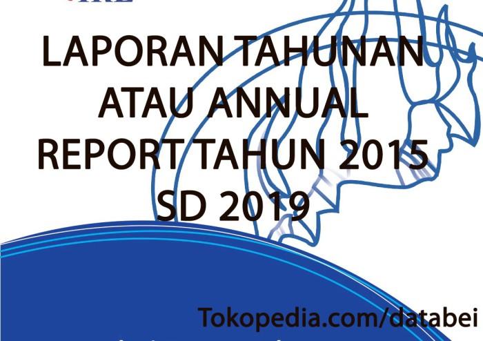 Foto Produk Annual Report atau Laporan Tahunan Perusahaan di BEI dari Data BEI