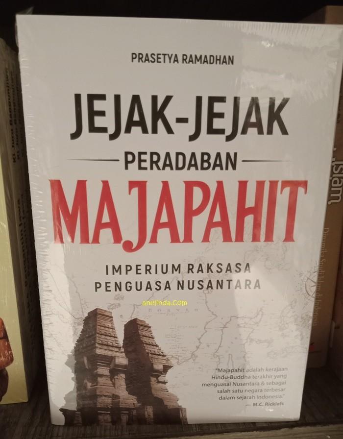 Foto Produk JEJAK-JEJAK PERADABAN MAJAPAHIT - IMPERIUM RAKSASA PENGUASA NUSANTARA dari Anelinda Buku Klasik