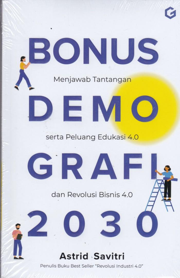 Foto Produk Bonus Demografi 2030 - Menjawab Tantangan serta Peluang Edukasi 4.0 dari Toko Buku Uranus