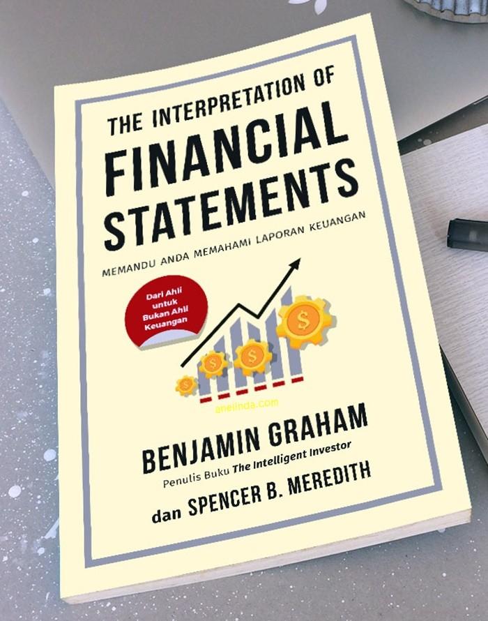 Foto Produk THE INTERPRETATION OF FINANCIAL STATEMENTS - BENYAMIN GRAHAM dari Anelinda Buku Klasik