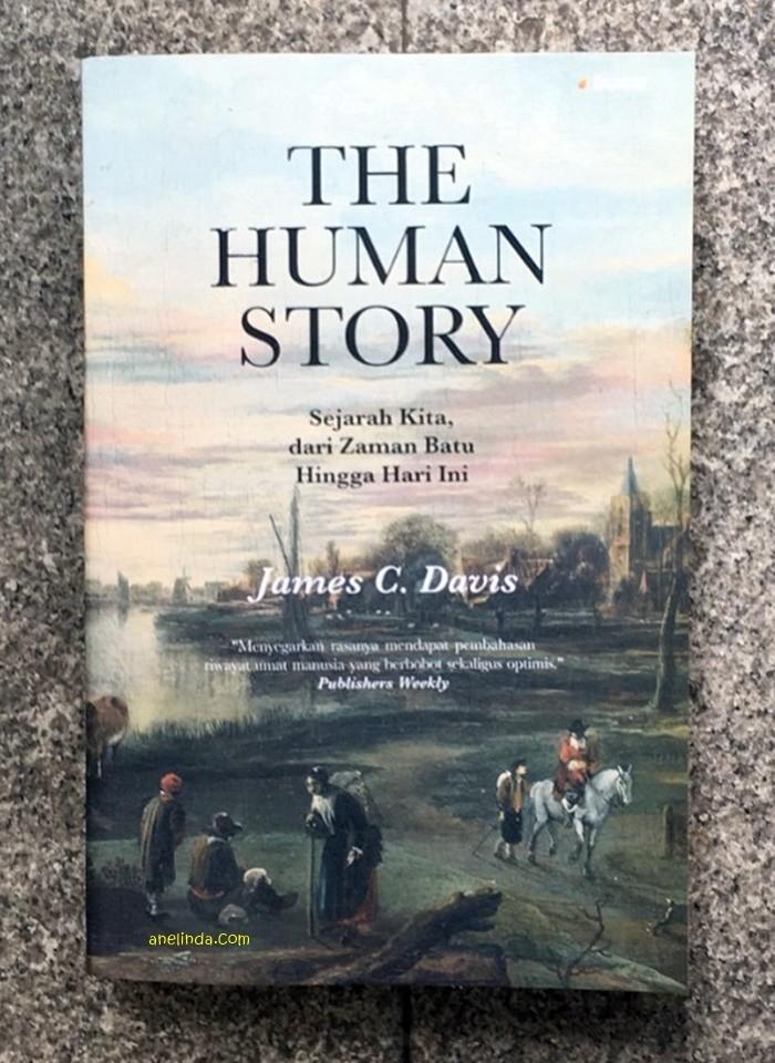 Foto Produk THE HUMAN STORY - SEJARAH KITA, DARI ZAMAN BATU HINGGA HARI INI dari Anelinda Buku Klasik