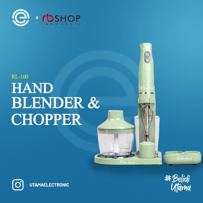 Foto Produk ReBLEND Hand Blender & Chopper RL-100 dari UTAMA_ELECTRONIC