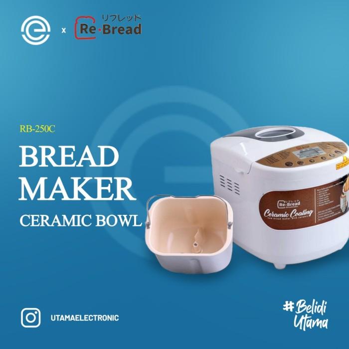 Foto Produk ReBREAD Bread Maker Keramik - RB250C dari UTAMA_ELECTRONIC