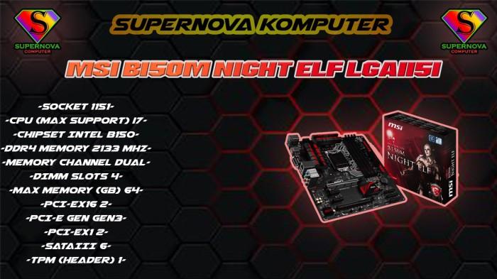 Foto Produk msi b150m night elf lga1151 dari Supernova Computer Ariet