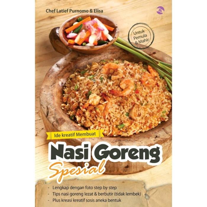 Jual E Book Ide Kreatif Membuat Nasi Goreng Spesial Kab Sleman Olivier Store Yogyakarta Tokopedia