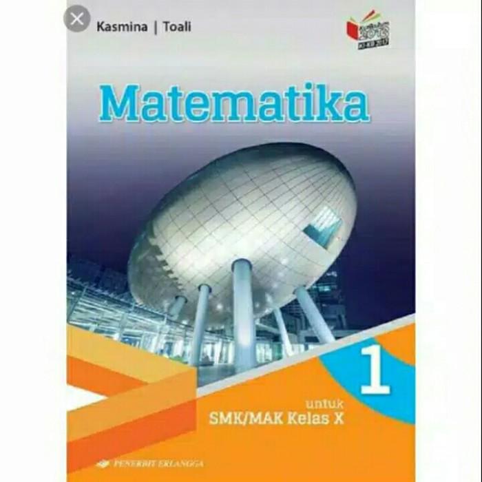 Jual Matematika Kelas 10 Smk Mak Penerbit Erlangga Jakarta Selatan Zakirbook Tokopedia