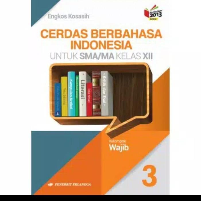Buku Sejarah Indonesia Kelas 12 Erlangga - Kanal Jabar
