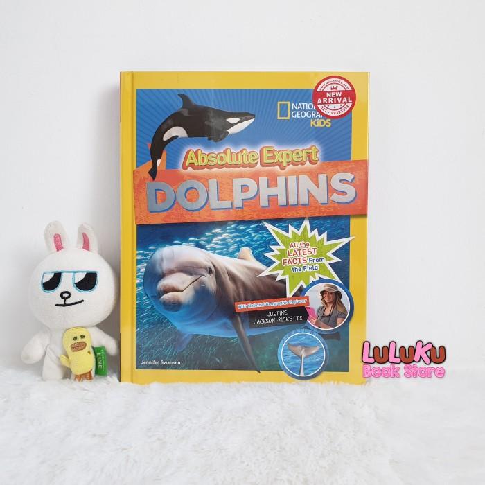 Foto Produk Buku Anak Import National Geographic Kids Absolute Experts Dolphins dari LuLuKu Book Store