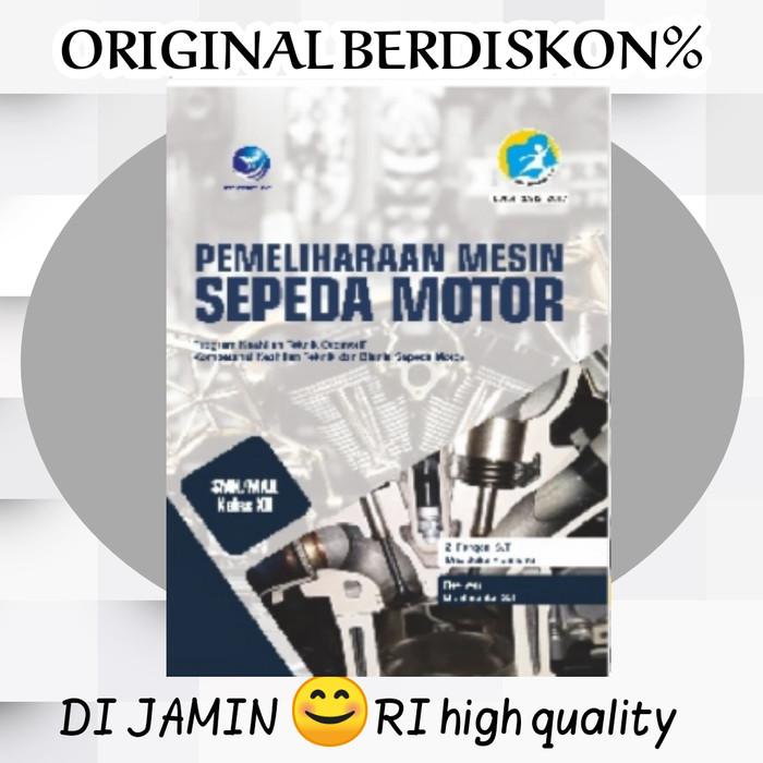 Jual Buku Paket Pemeliharaan Mesin Sepeda Motor Kelas 12 Smk Kota Bandung Dijamin Ori Palasari Tokopedia