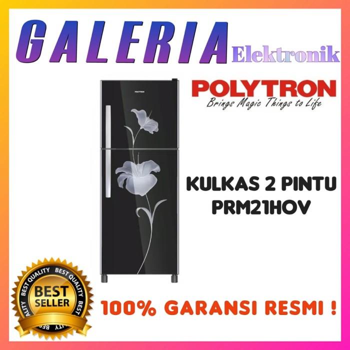 Foto Produk KULKAS 2 PINTU POLYTRON PRM21HOV LEMARI ES PRM 21HOV TEMPERED GLASS dari GALERIA ELEKTRONIK