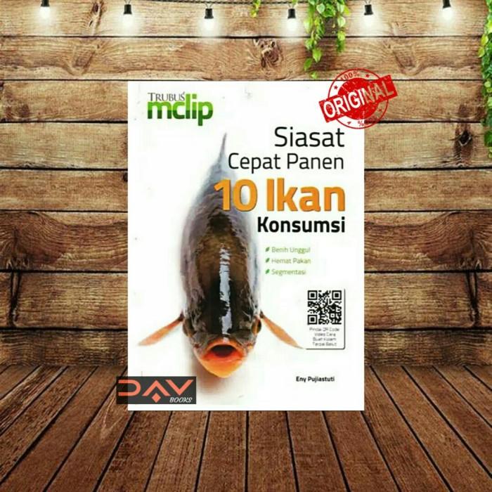 Jual Buku Trubus Mclip Siasat Cepat Panen 10 Ikan Konsumsi Kab Bogor Dav Books Tokopedia