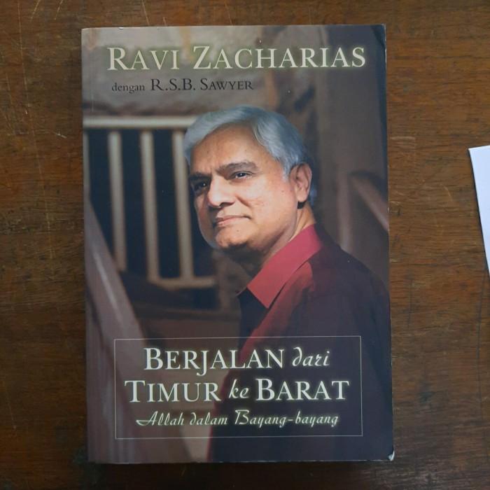 Foto Produk Berjalan dari Timur ke Barat - Ravi Zacharias dengan R.S.B. Sawyer dari CV Pionir Jaya