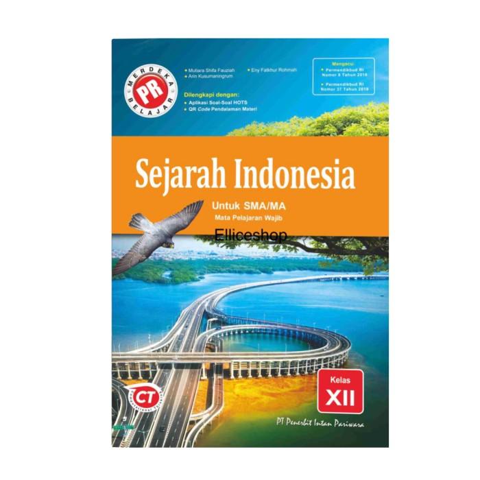 Jual Buku Pr Lks Sejarah Indonesia Kelas 12 Tahun 2020 Intan Pariwara Kota Surabaya Ellice Shop Tokopedia