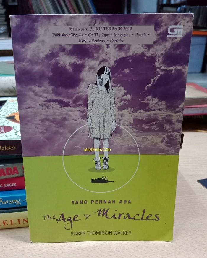 Foto Produk THE AGE OF MIRACLES - YANG PERNAH ADA dari Anelinda Buku Klasik