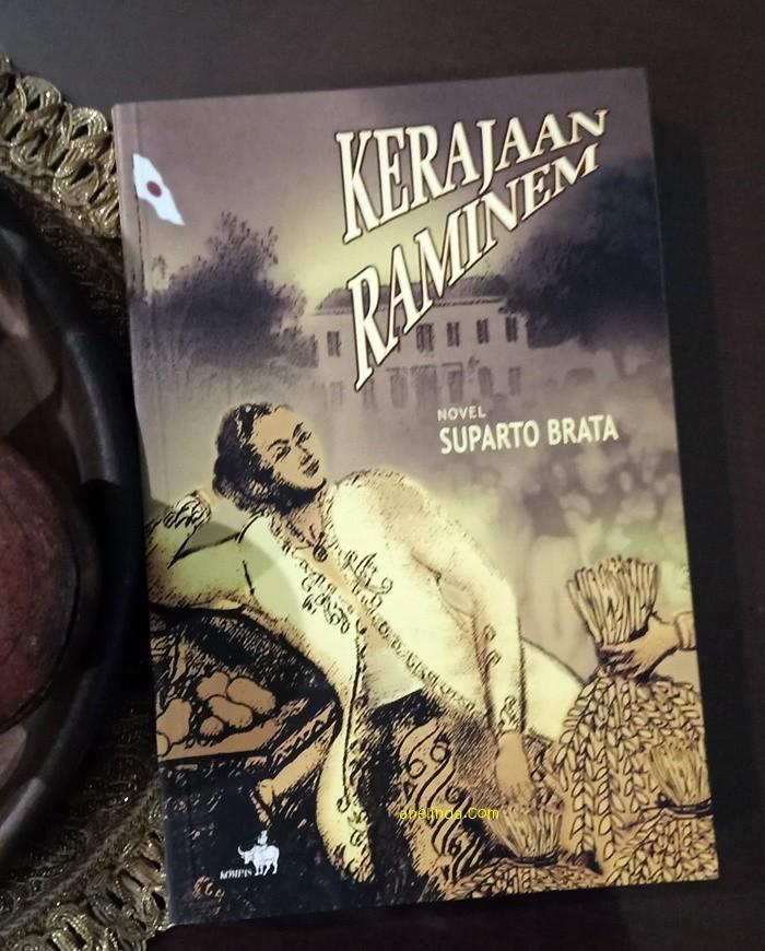 Foto Produk KERAJAAN RAMINEM - KARYA SUPARTO BRATA dari Anelinda Buku Klasik