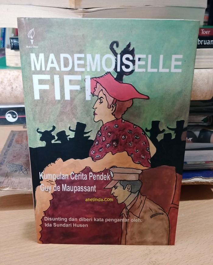 Foto Produk MADEMOISELLE FIFI - GUY DE MAUPASSANT (KUMPULAN CERITA PENDEK) dari Anelinda Buku Klasik