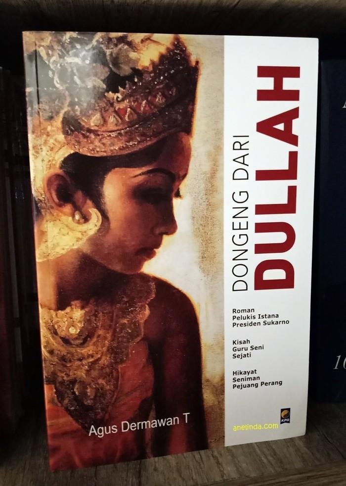 Foto Produk DONGENG DARI DULLAH - BIOGRAFI DULLAH (OLEH AGUS DERMAWAN T) dari Anelinda Buku Klasik