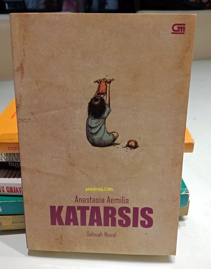 Foto Produk KATARSIS - NOVEL KARYA ANASTASIA AEMILIA (CETAKAN PERTAMA) dari Anelinda Buku Klasik