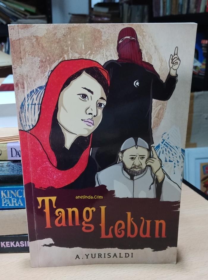 Foto Produk TANG LEBUN - KARYA A. YURISALDI dari Anelinda Buku Klasik