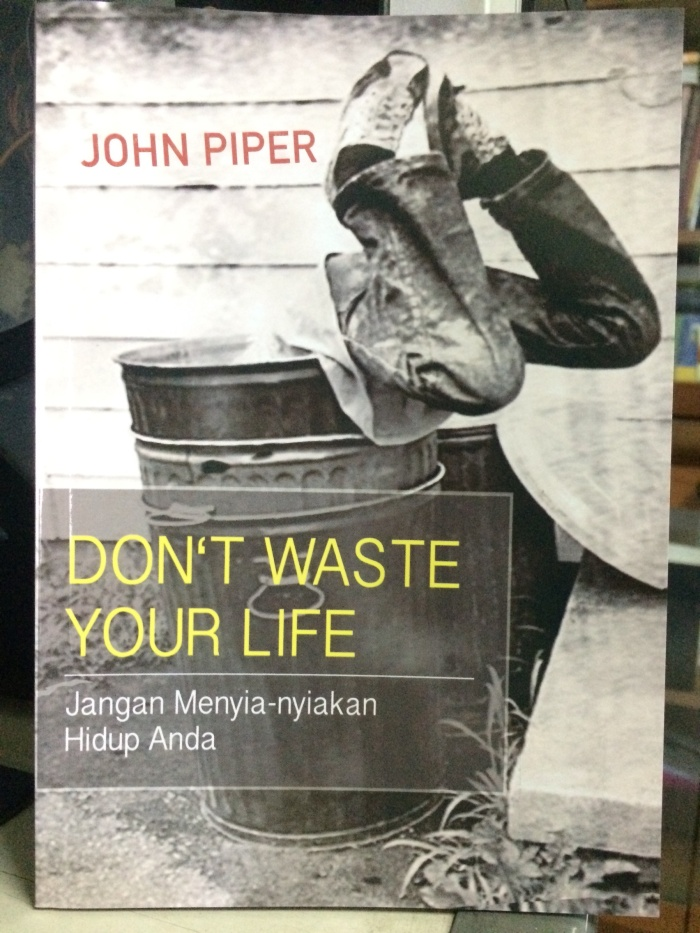 harga John piper - don't waste your life Tokopedia.com