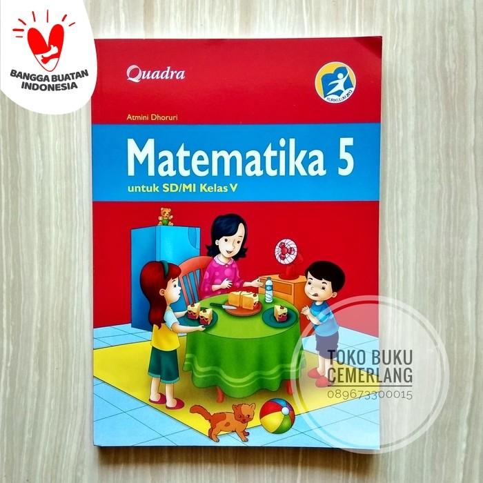 Jual Buku Matematika Kelas 5 Sd Kurikulum 2013 Penerbit Quadra Kota Semarang Toko Buku Cemerlang Tokopedia