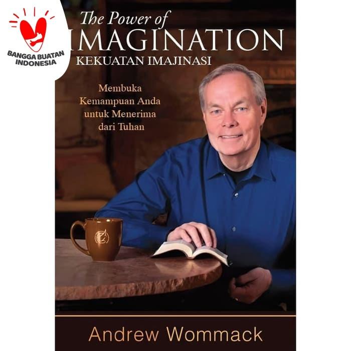 Foto Produk Kuasa Imajinasi (The Power of Imagination) -Andrew Wommack dari Light Publishing