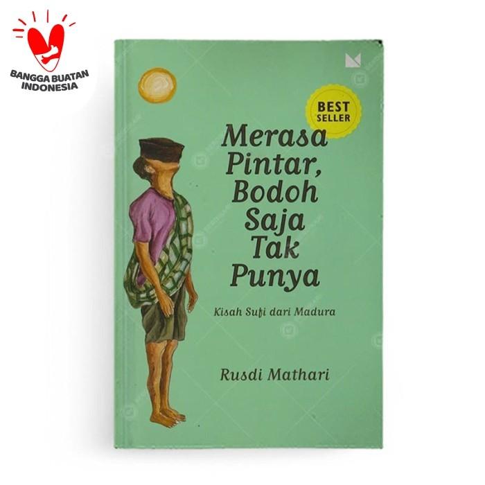 Foto Produk Merasa Pintar Bodoh Saja Tak Punya - REPUBLISH dari Berdikari Book