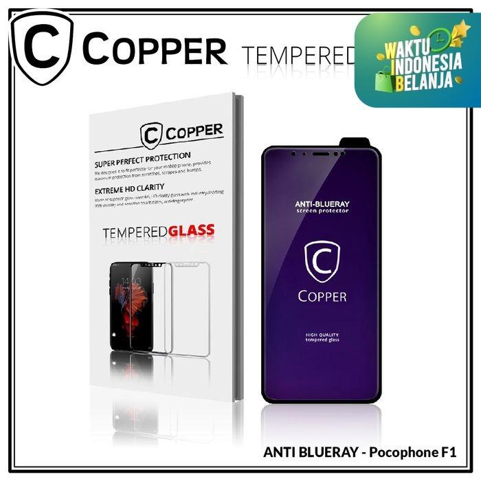 Foto Produk Pocophone F1 - COPPER Tempered Glass ANTI-BLUERAY (Full Glue) dari Copper Indonesia