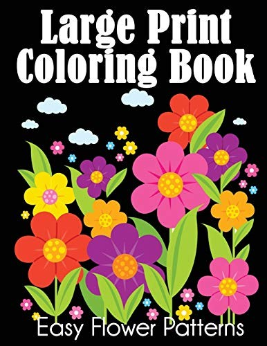 Jual Large Print Coloring Book Easy Flower Patterns Jakarta Selatan Pick A Book Store Tokopedia