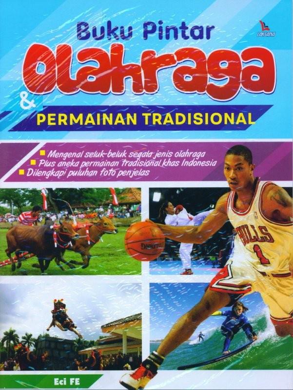 Jual Laks Buku Pintar Olahraga Permainan Tradisional Buku Olah Raga Eci Fe Jakarta Barat Dv Bookstore Tokopedia