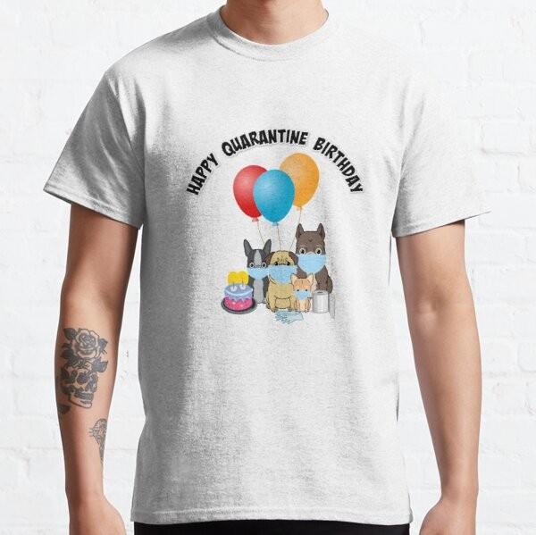 Jual Kaos Happy Quarantined Birthday Gift Idea 2020 Covid 19 Corona T Shirt Jakarta Barat Teepublic Tokopedia
