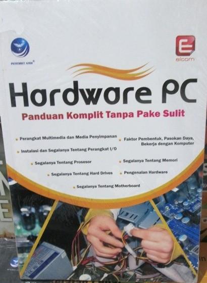 harga Hardware pc panduan komplit tanpa pake sulit Tokopedia.com
