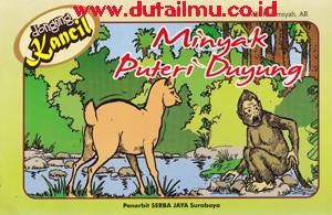 Dongeng Kancil Minyak Puteri Duyung - Serba Jaya