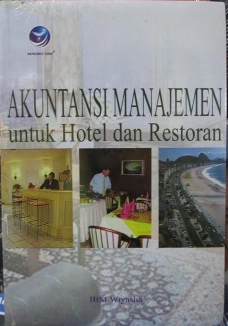 harga Akuntansi manajemen untuk hotel dan restoran Tokopedia.com